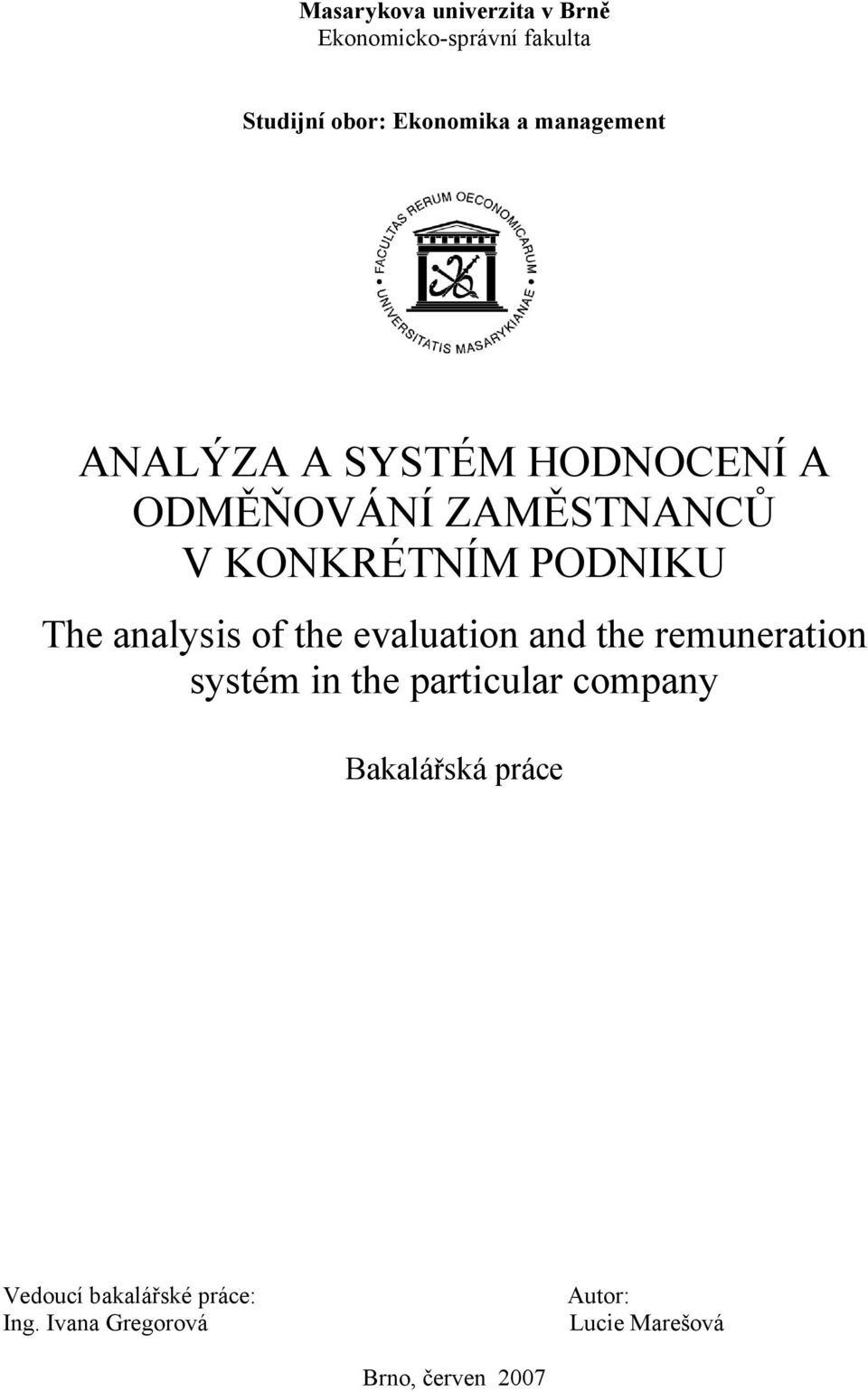 analysis of the evaluation and the remuneration systém in the particular company