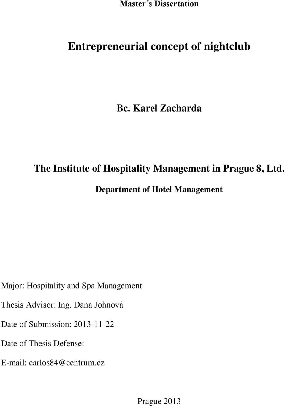 Department of Hotel Management Major: Hospitality and Spa Management Thesis
