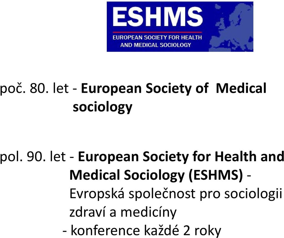 let - European Society for Health and Medical