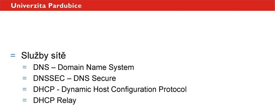 DNS Secure = DHCP - Dynamic