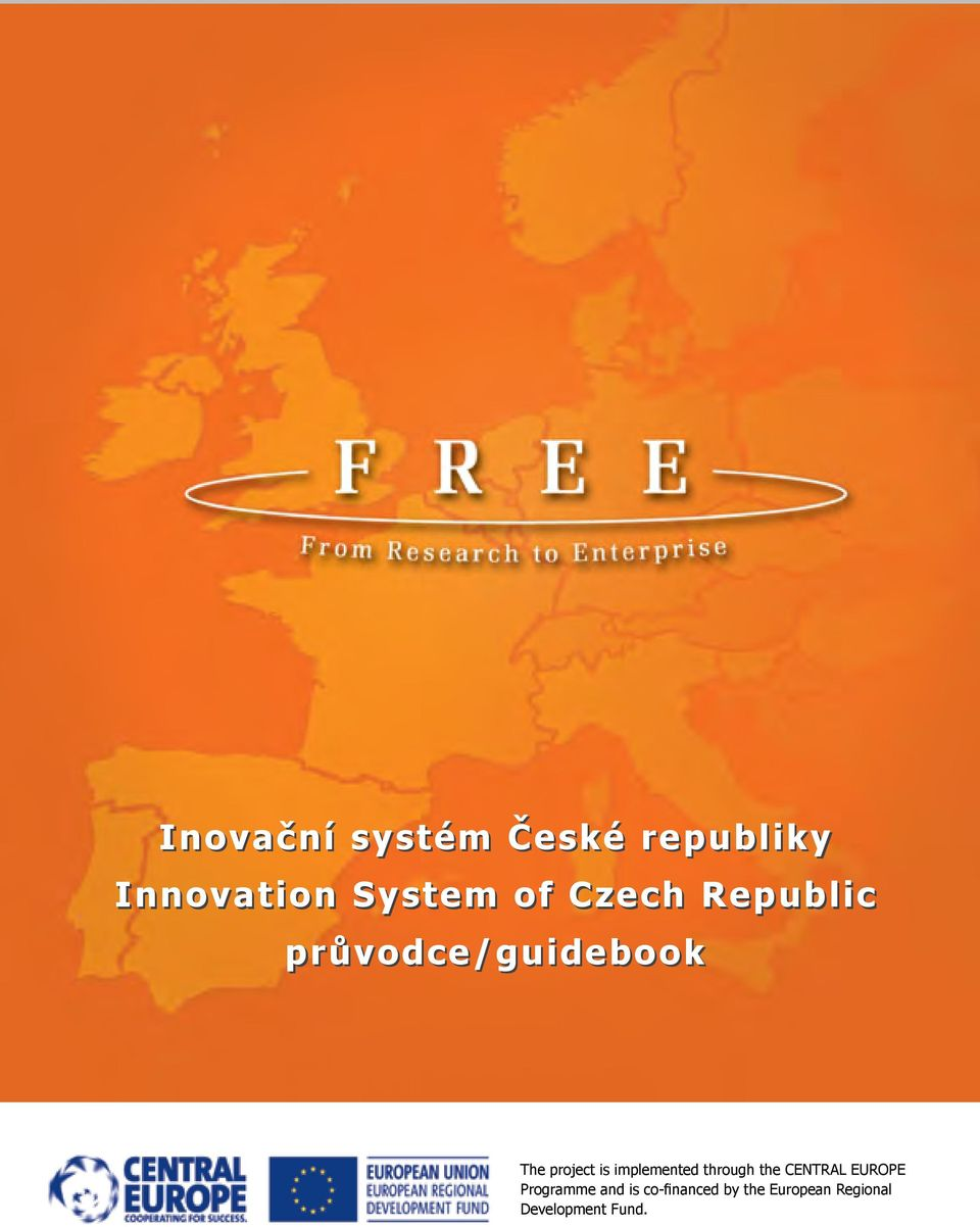 implemented through the CENTRAL EUROPE Programme and