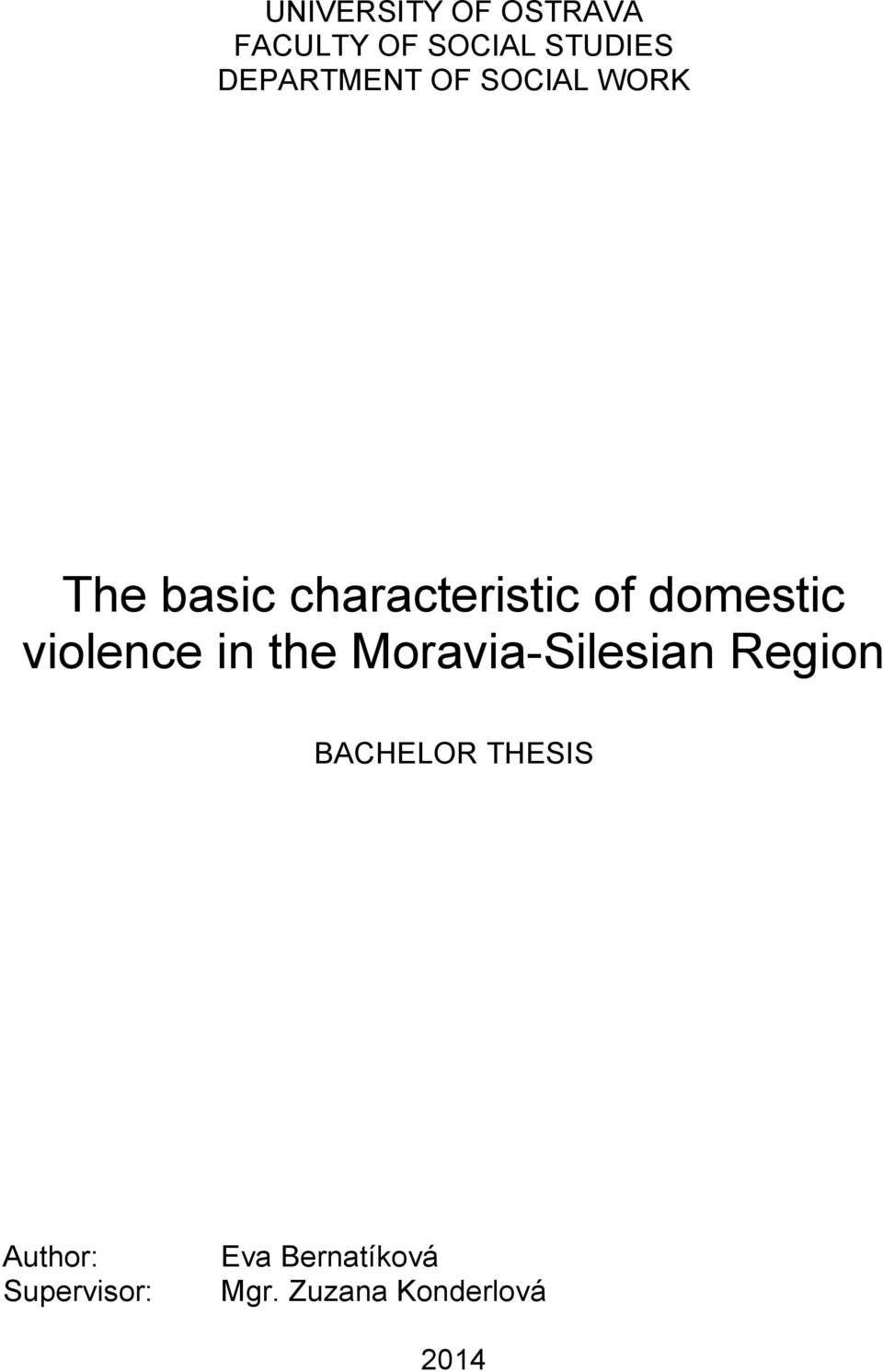 domestic violence in the Moravia-Silesian Region BACHELOR