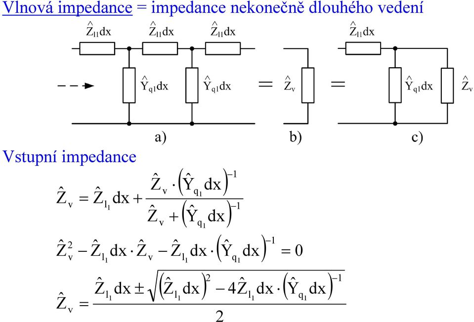 impedance v dx + v v ( ) dx ( dx)