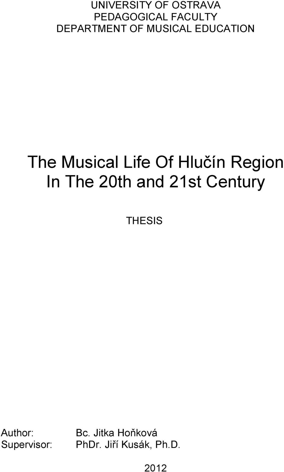 Region In The 20th and 21st Century THESIS Author: