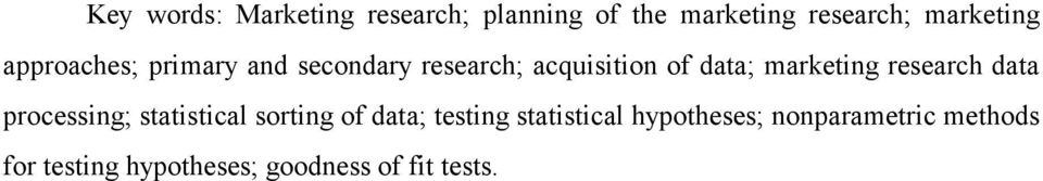 research data processing; statistical sorting of data; testing statistical