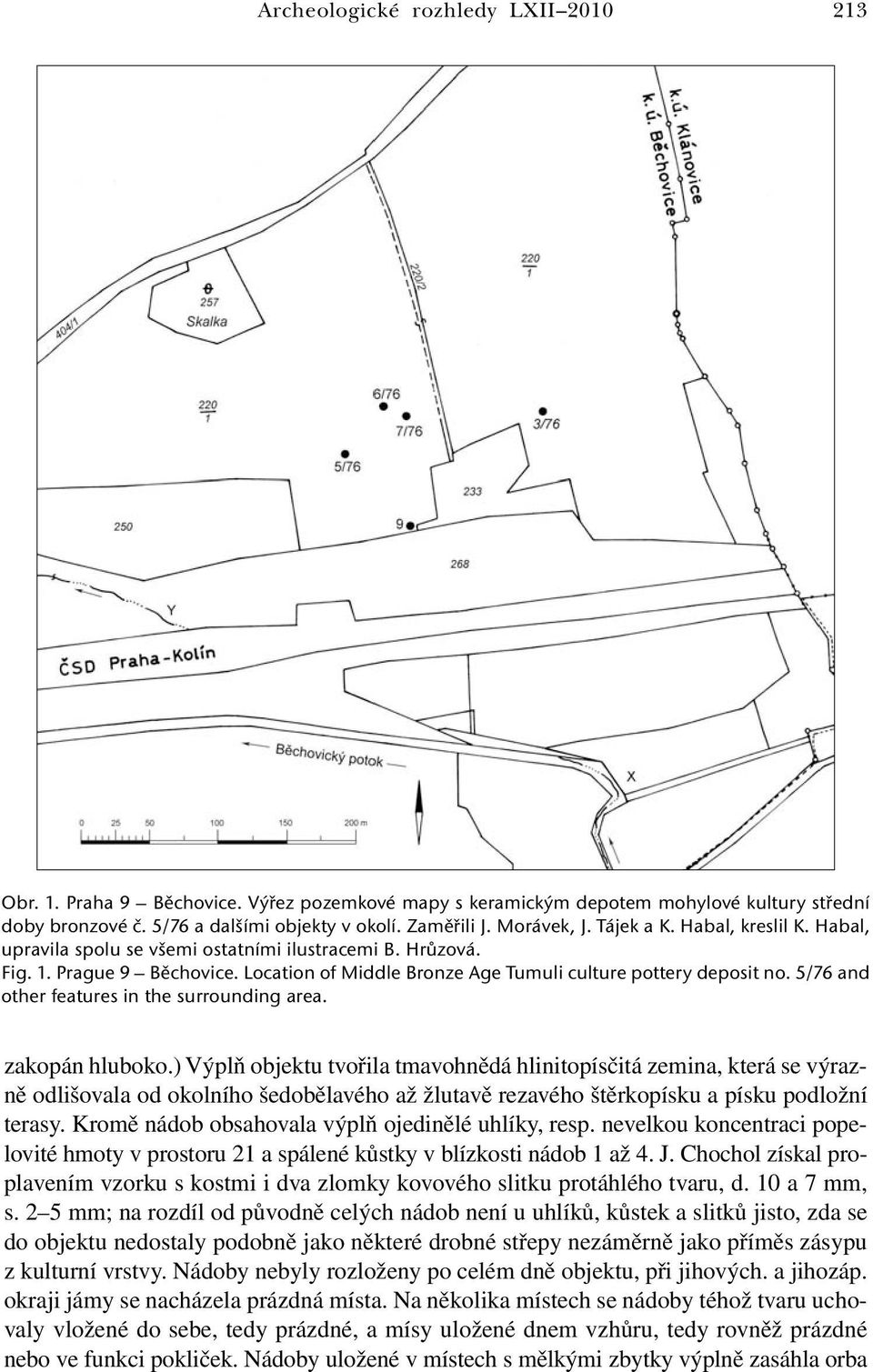 5/76 and other features in the surrounding area. zakopán hluboko.