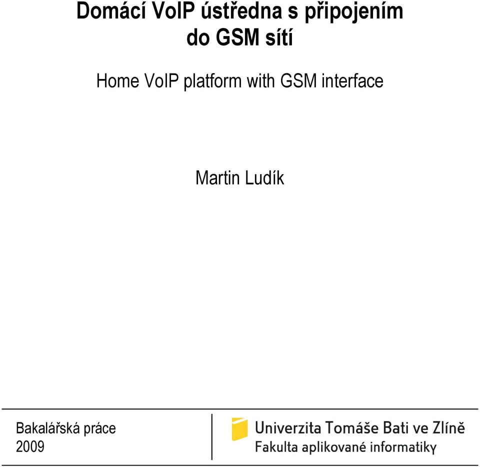 VoIP platform with GSM