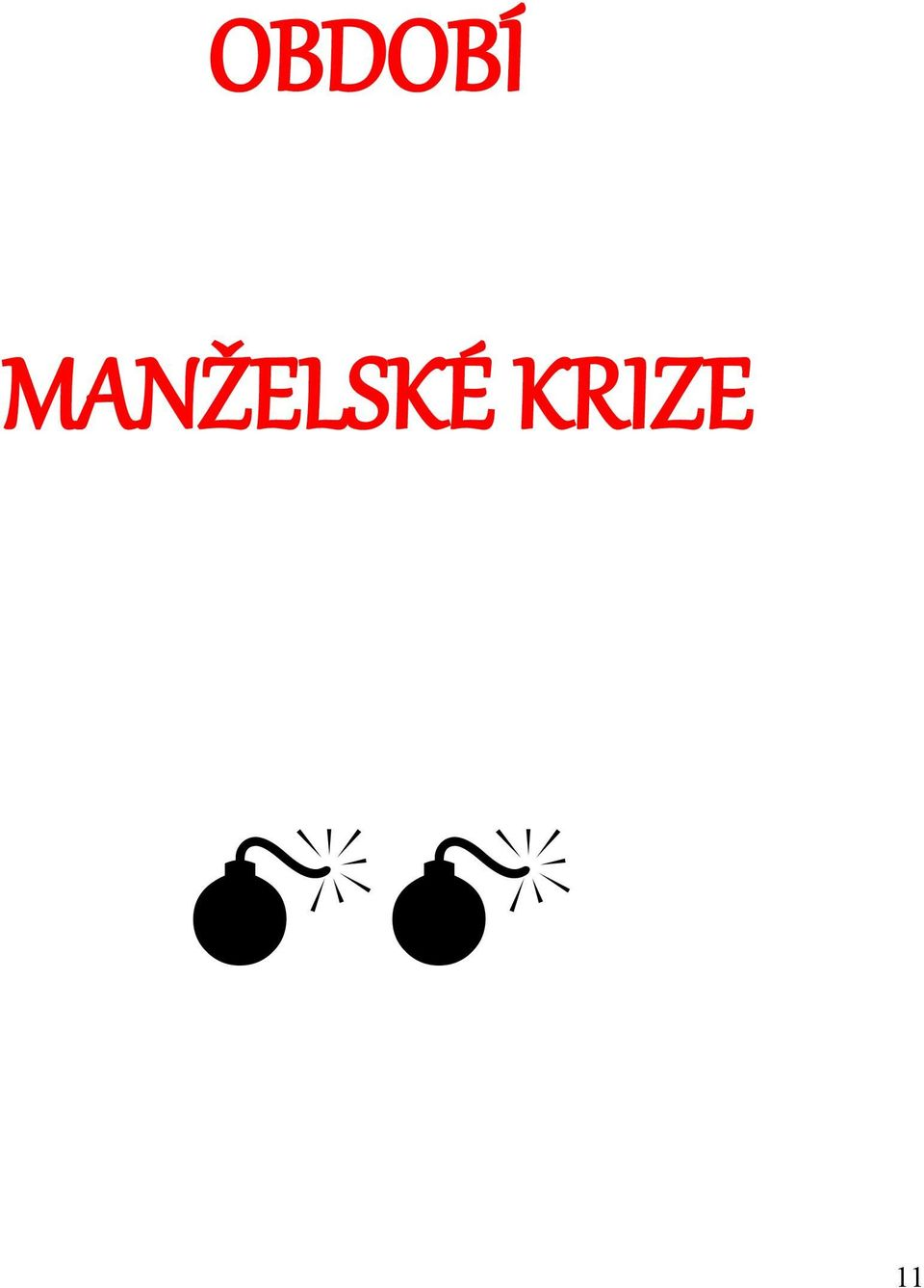 KRIZE 11