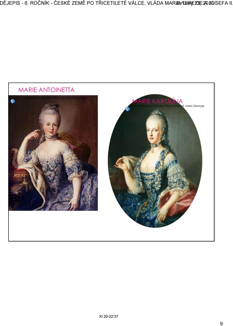 II.. January 13, 2015 MARIE ANTOINETTA http://cs.wikipedia.