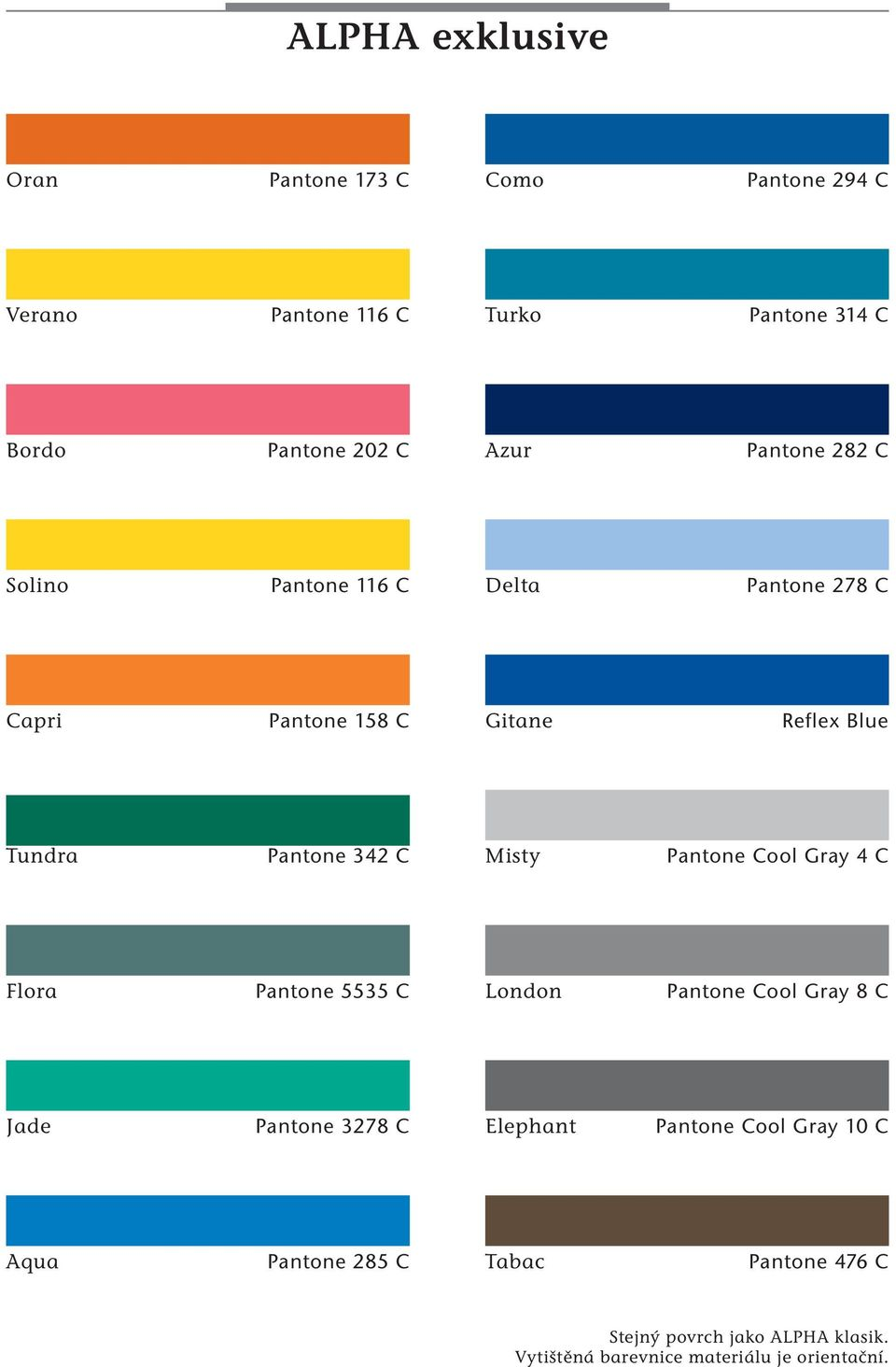 Pantone Cool Gray 4 C Flora Pantone 5535 C London Pantone Cool Gray 8 C Jade Pantone 3278 C Elephant Pantone Cool Gray