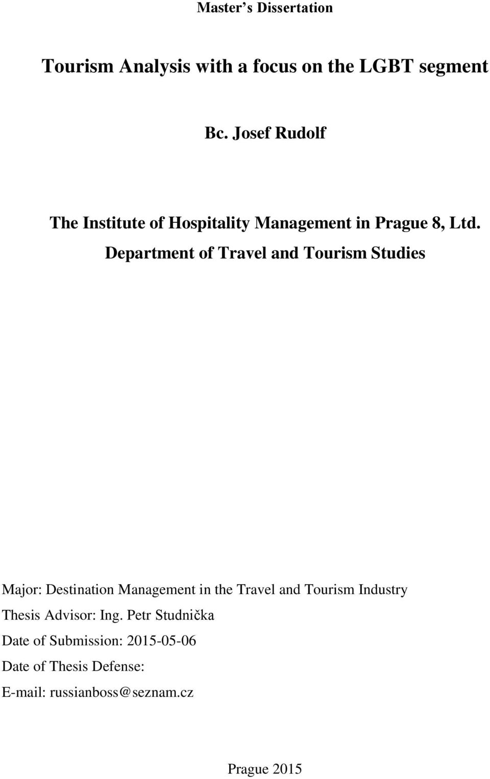 Department of Travel and Tourism Studies Major: Destination Management in the Travel and Tourism