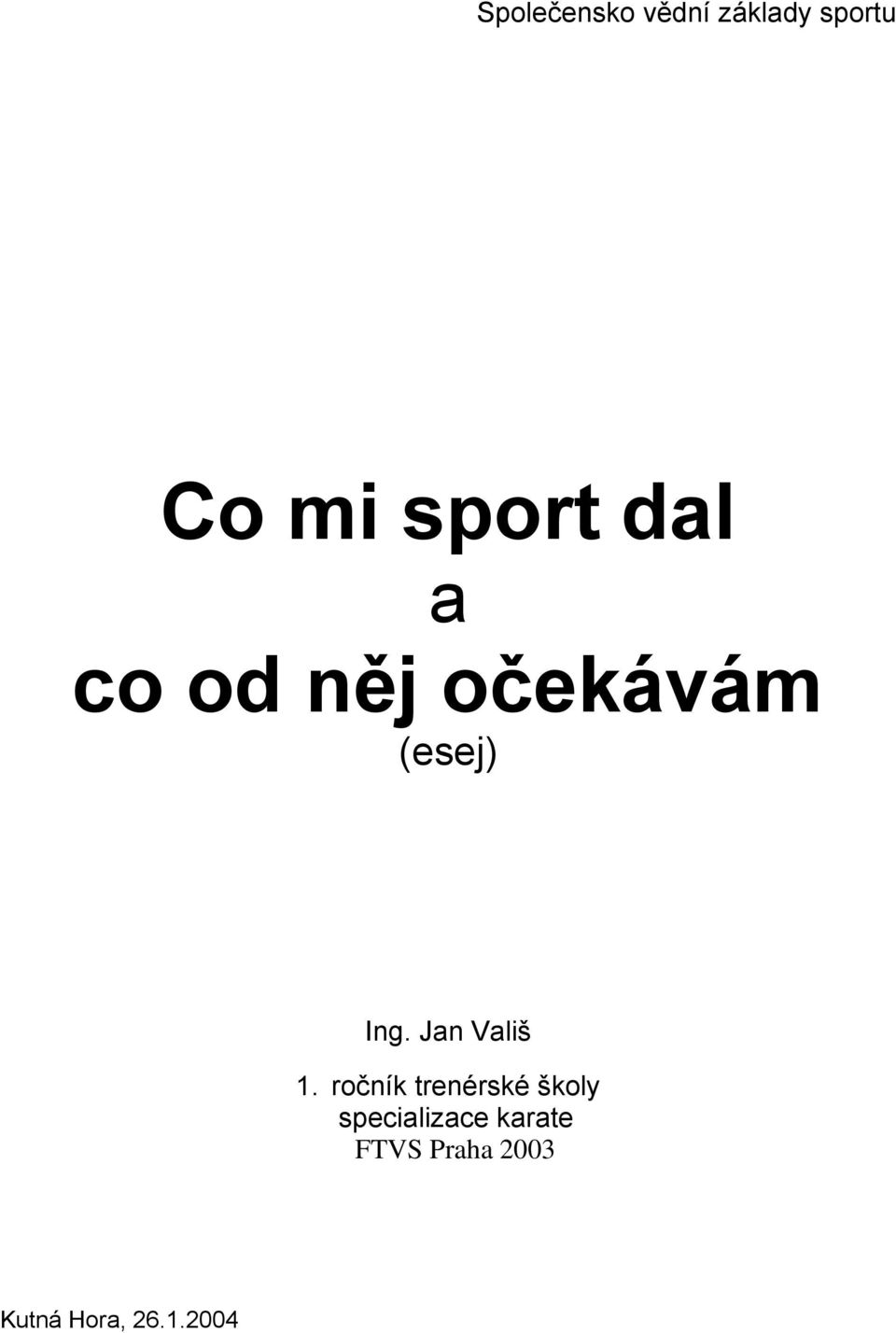 Jan Vališ 1.