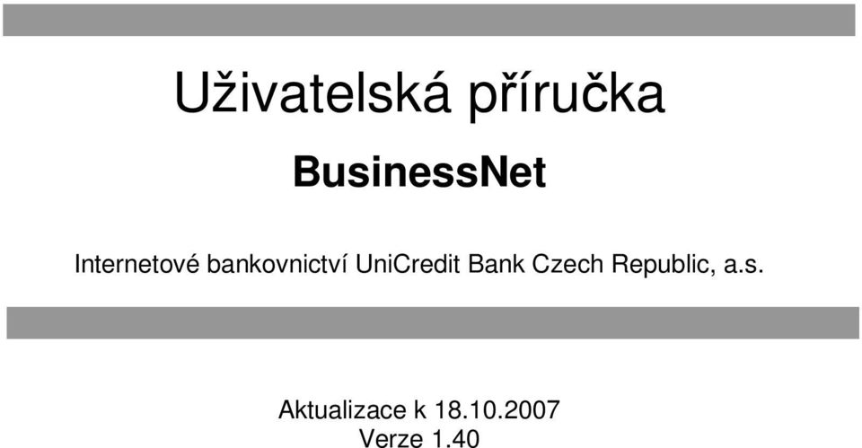 UniCredit Bank Czech Republic, a.