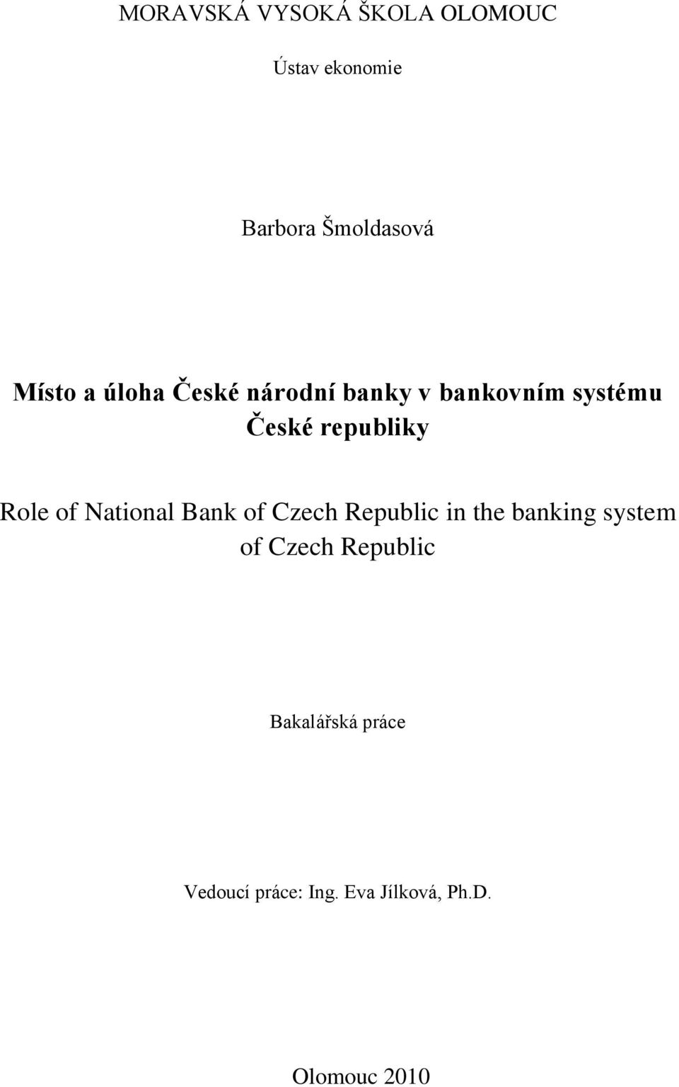 of National Bank of Czech Republic in the banking system of Czech