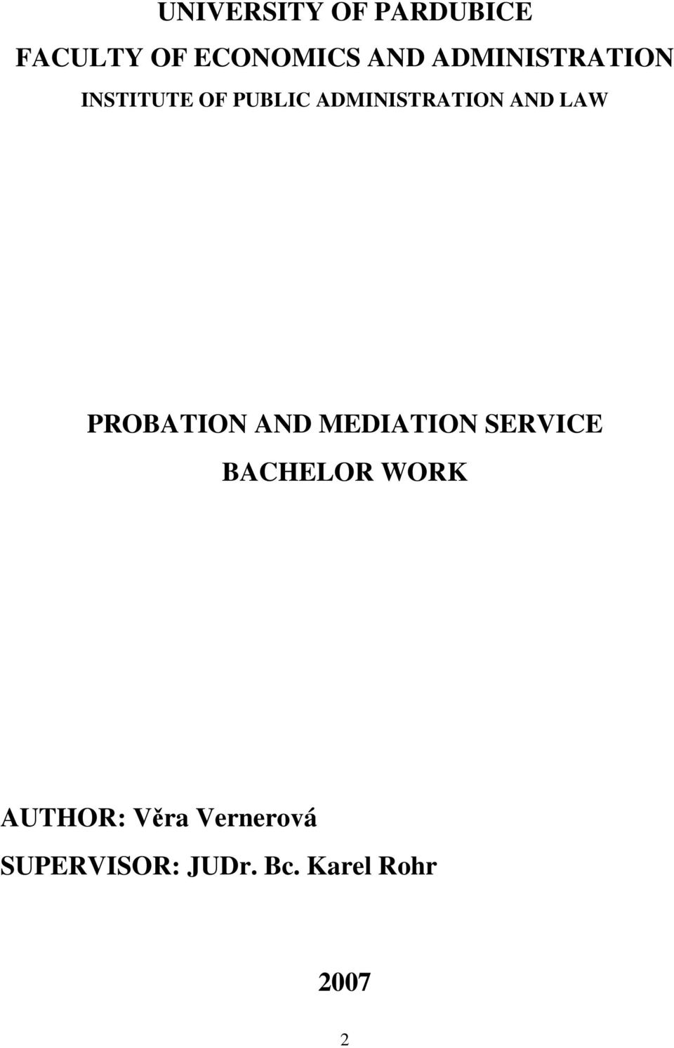 LAW PROBATION AND MEDIATION SERVICE BACHELOR WORK