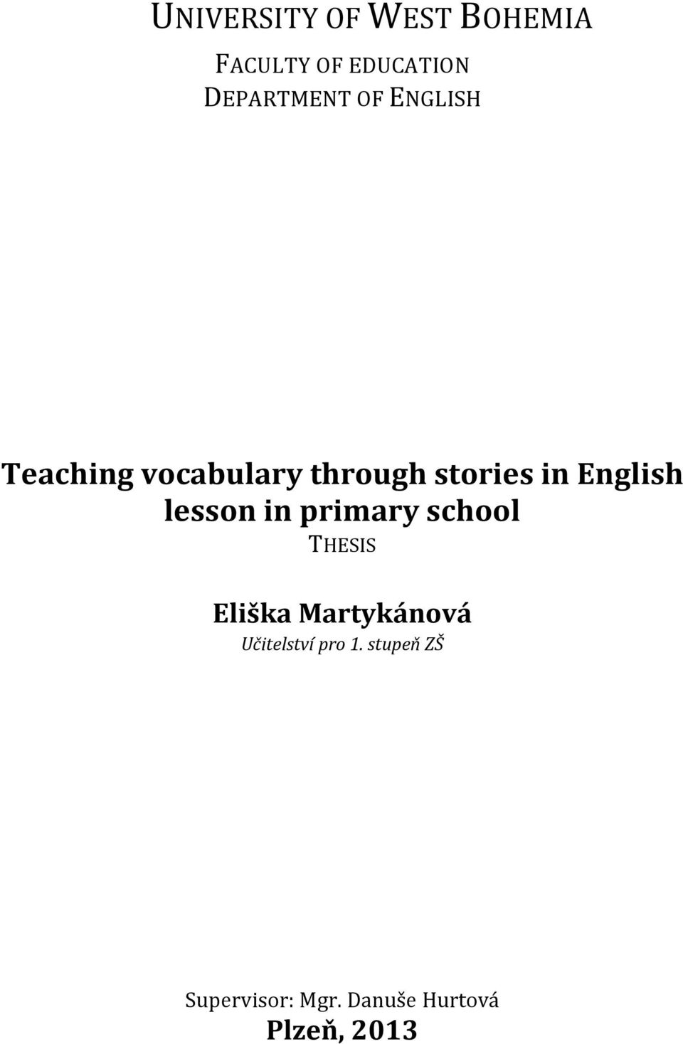 lesson in primary school THESIS Eliška Martykánová