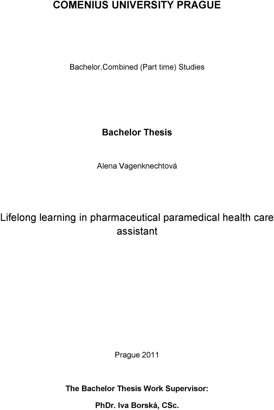learning in pharmaceutical paramedical health care assistant