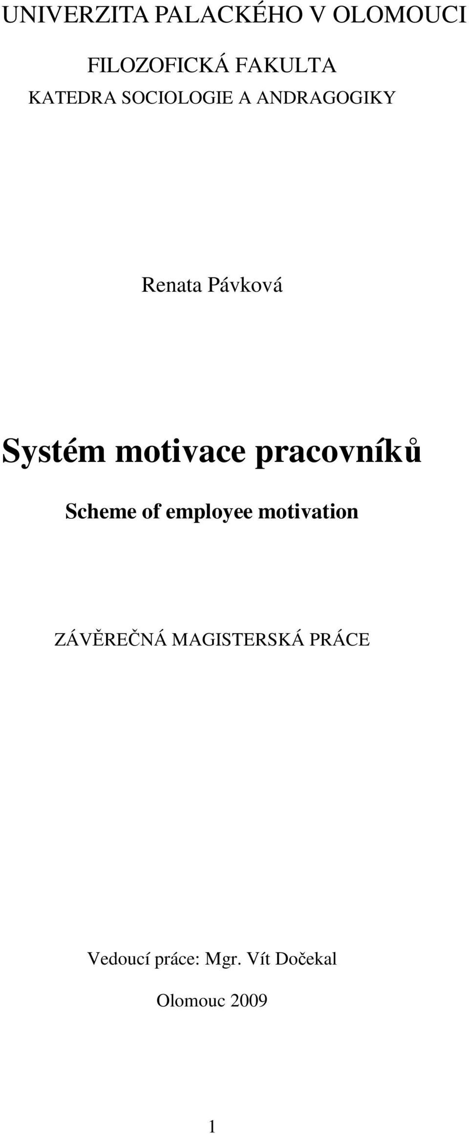 motivace pracovníků Scheme of employee motivation