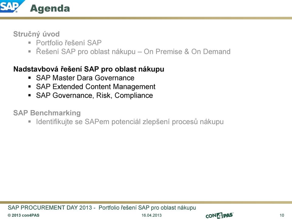 Governance SAP Extended Content Management SAP Governance, Risk, Compliance