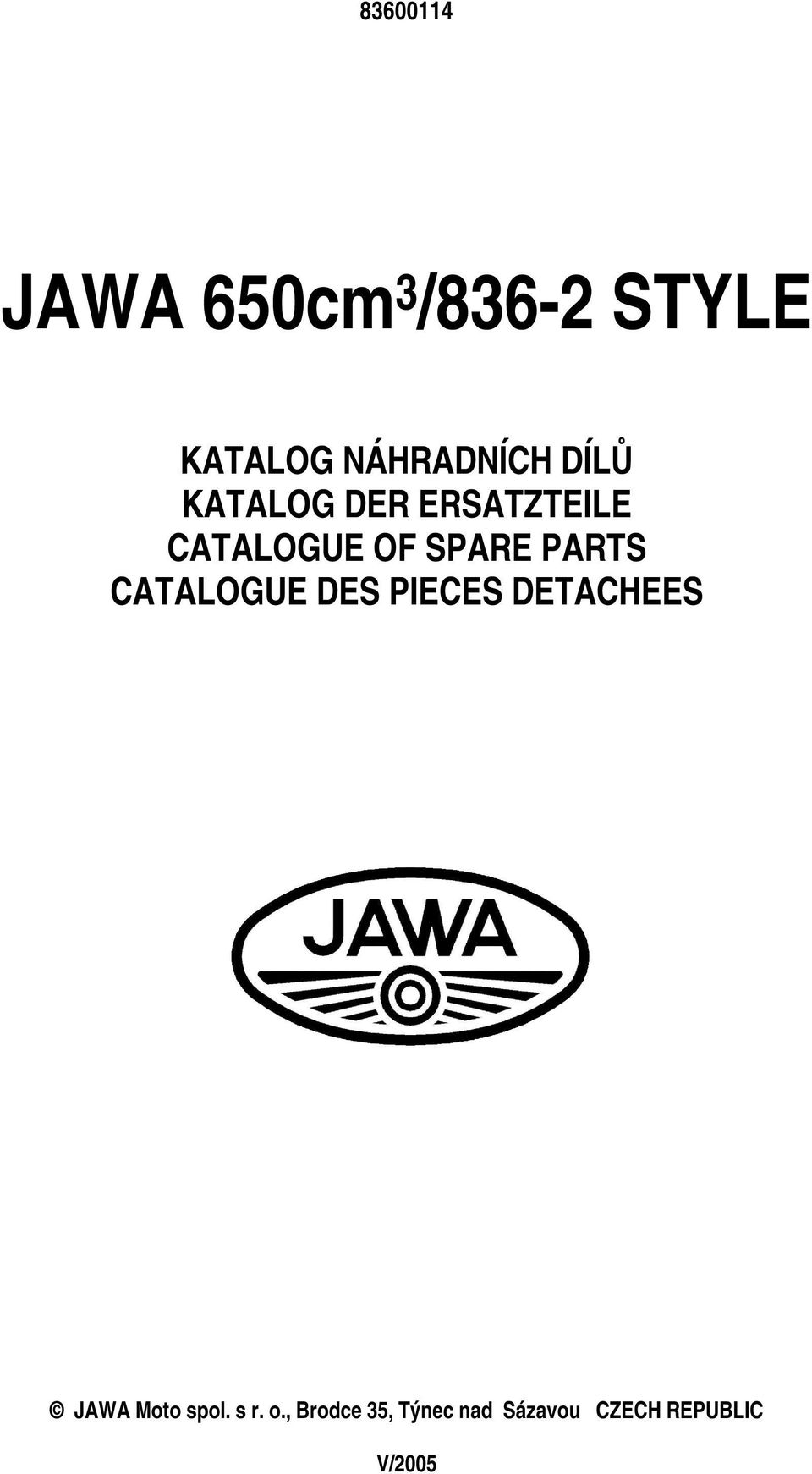 PARTS CATALOGUE DES PIECES DETACHEES JAWA Moto spol.