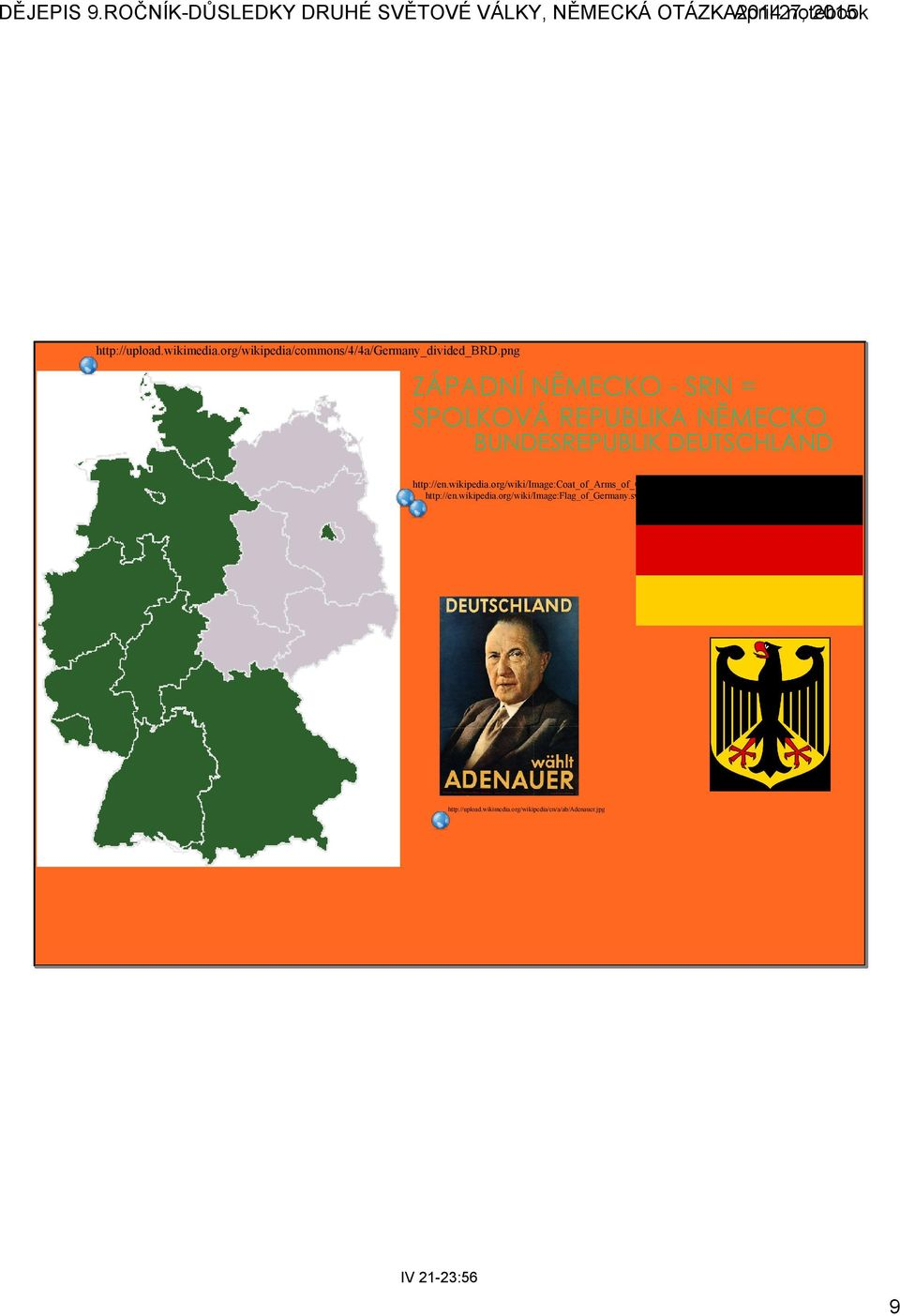http://en.wikipedia.org/wiki/image:coat_of_arms_of_germany.svg http://en.wikipedia.org/wiki/image:flag_of_germany.