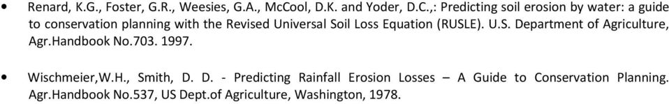 ,: Predicting soil erosion by water: a guide to conservation planning with the Revised Universal Soil