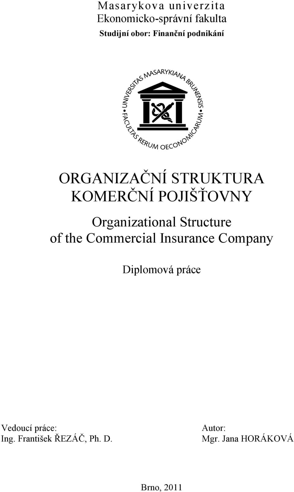 Organizational Structure of the Commercial Insurance Company Diplomová