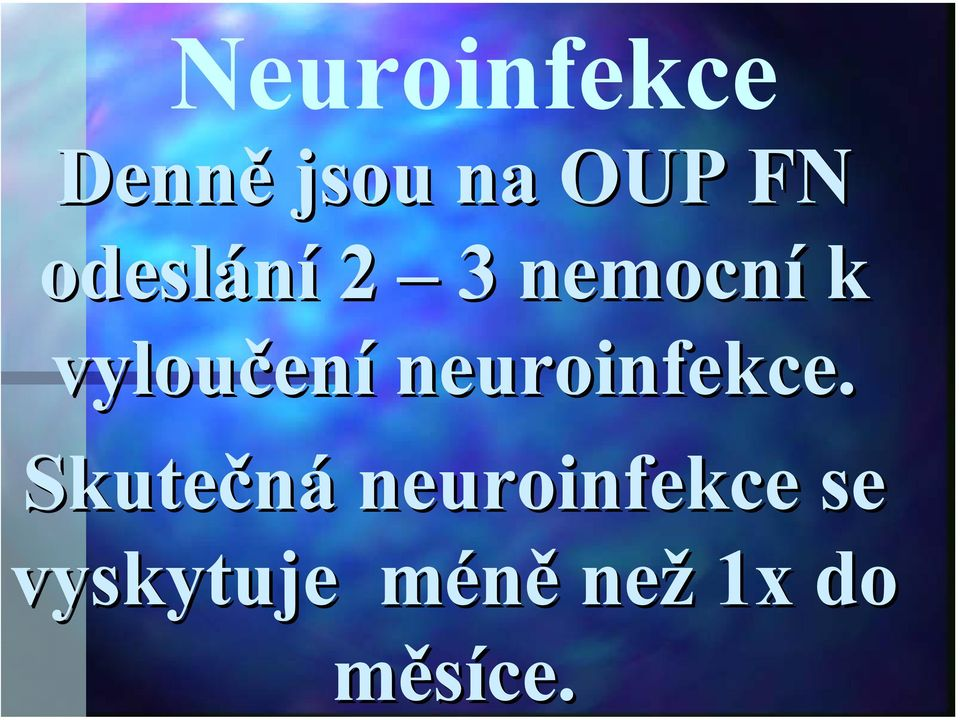 neuroinfekce.