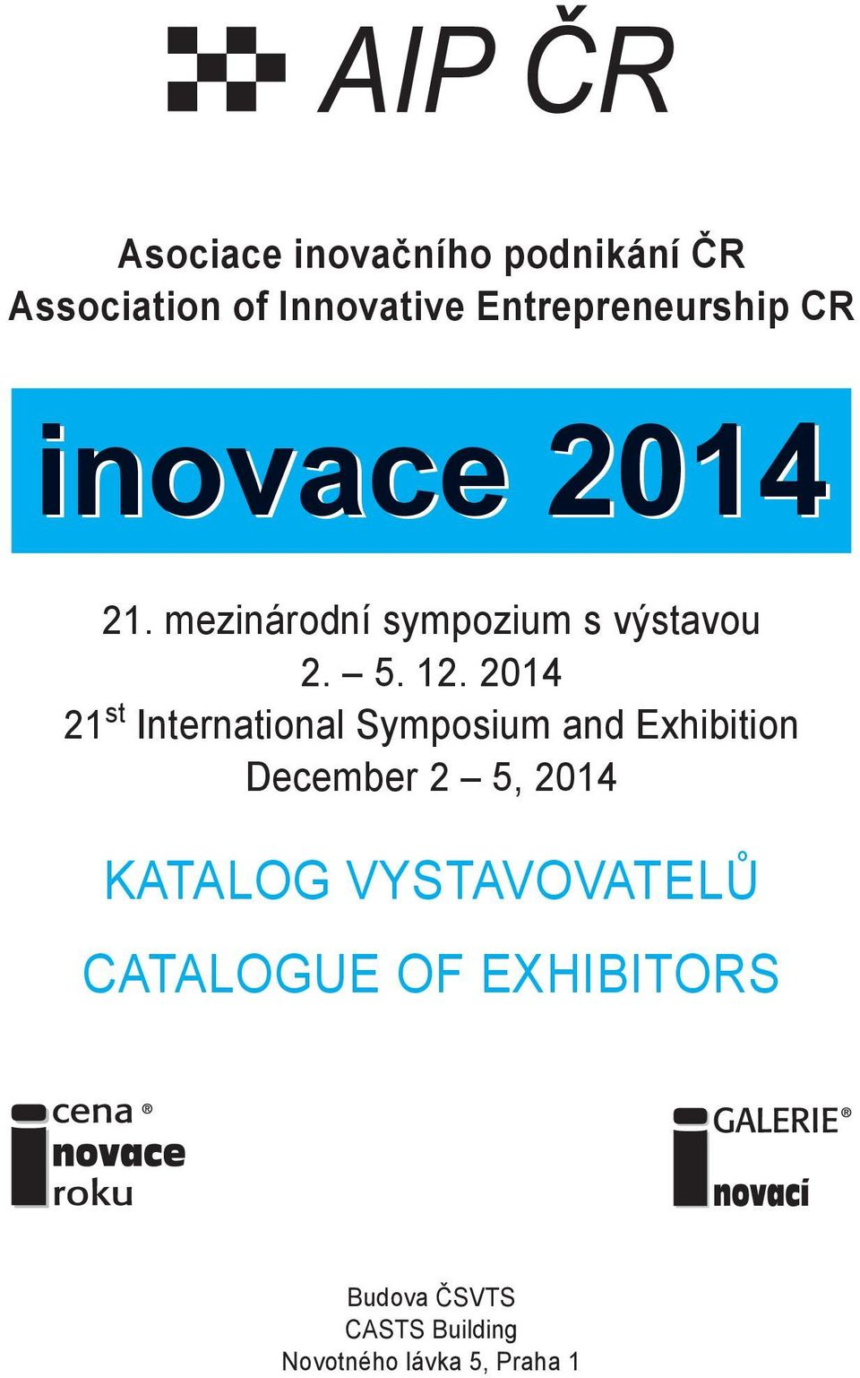 2014 21 st International Symposium and Exhibition December 2 5, 2014 KATALOG
