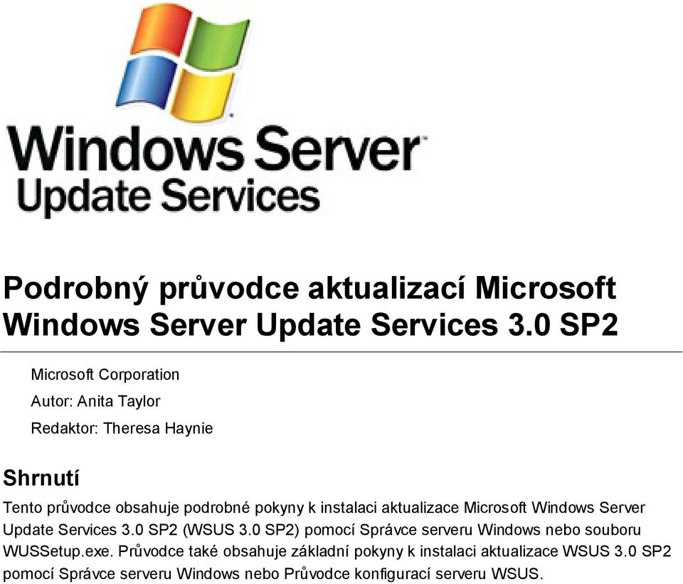 k instalaci aktualizace Microsoft Windows Server Update Services 3.0 SP2 (WSUS 3.
