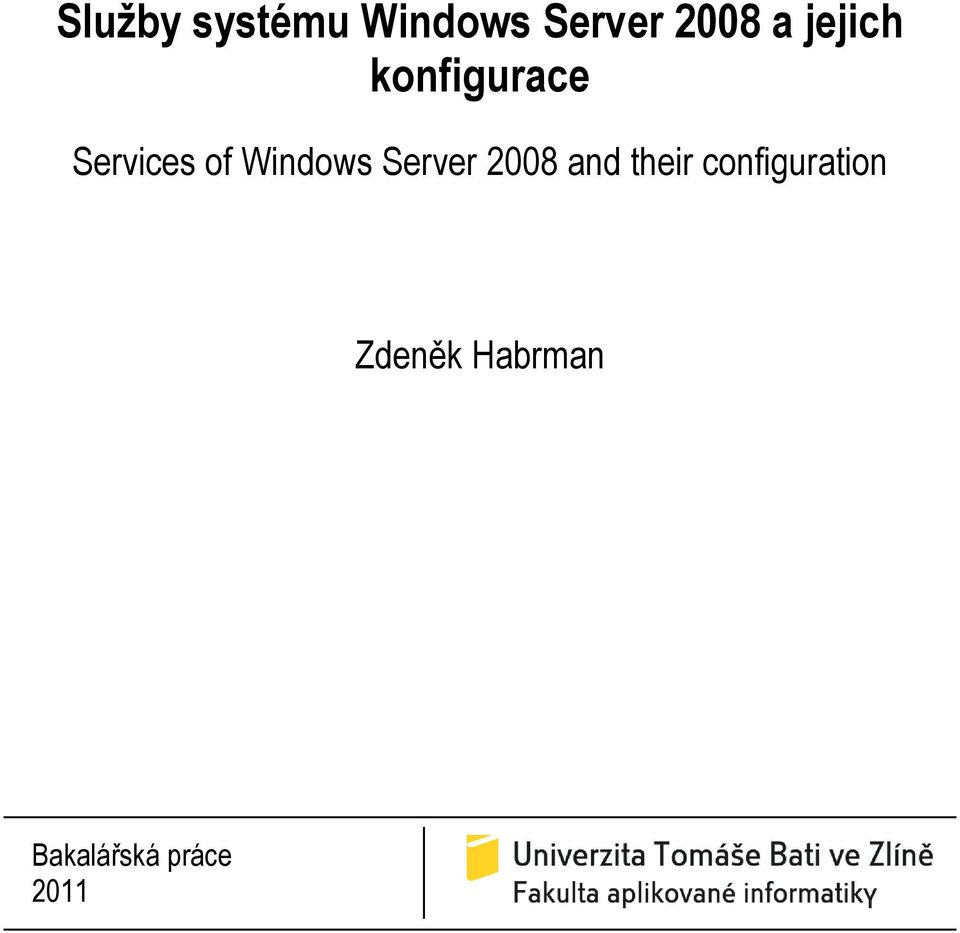 Windows Server 2008 and their