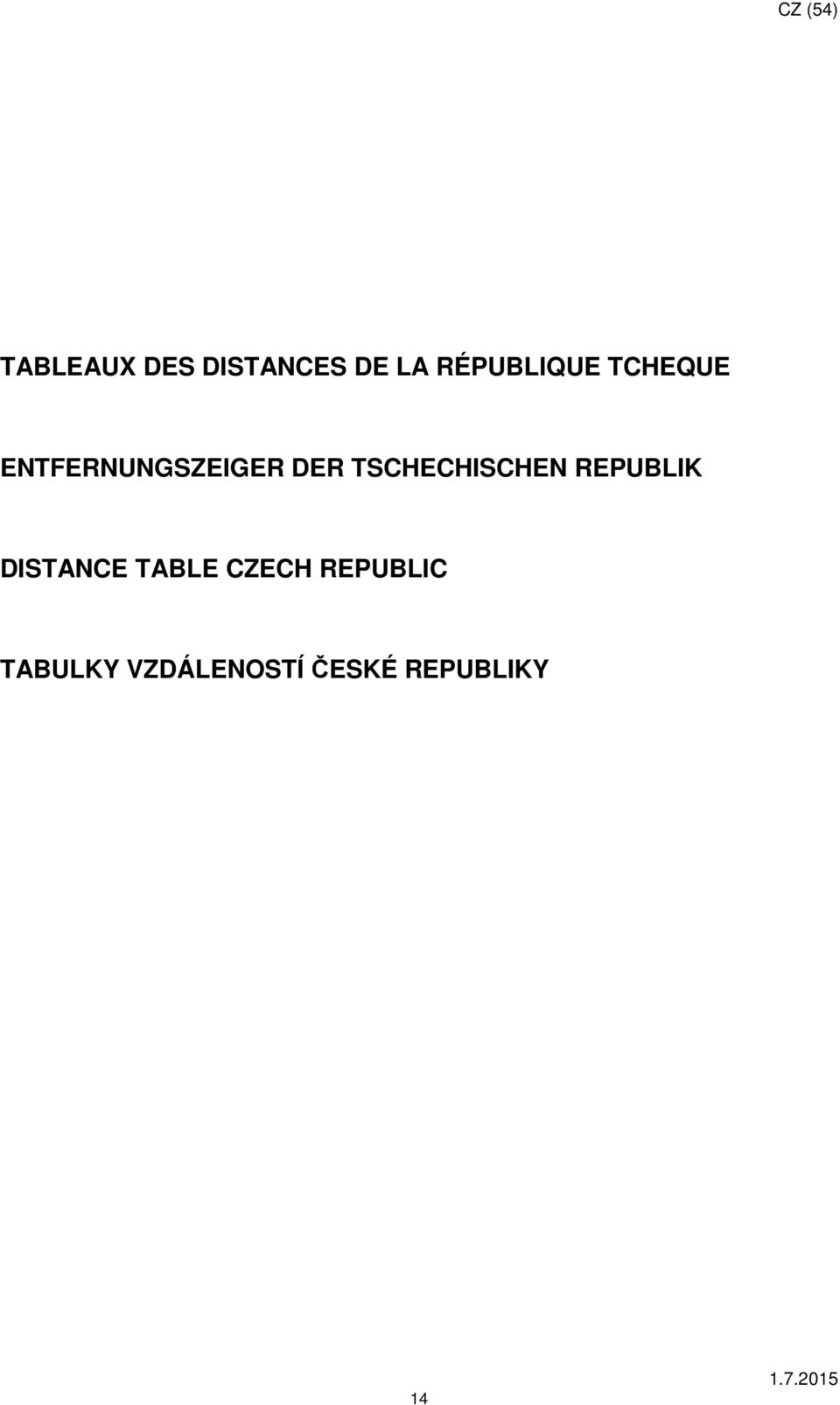 TSCHECHISCHEN REPUBLIK DISTANCE TABLE
