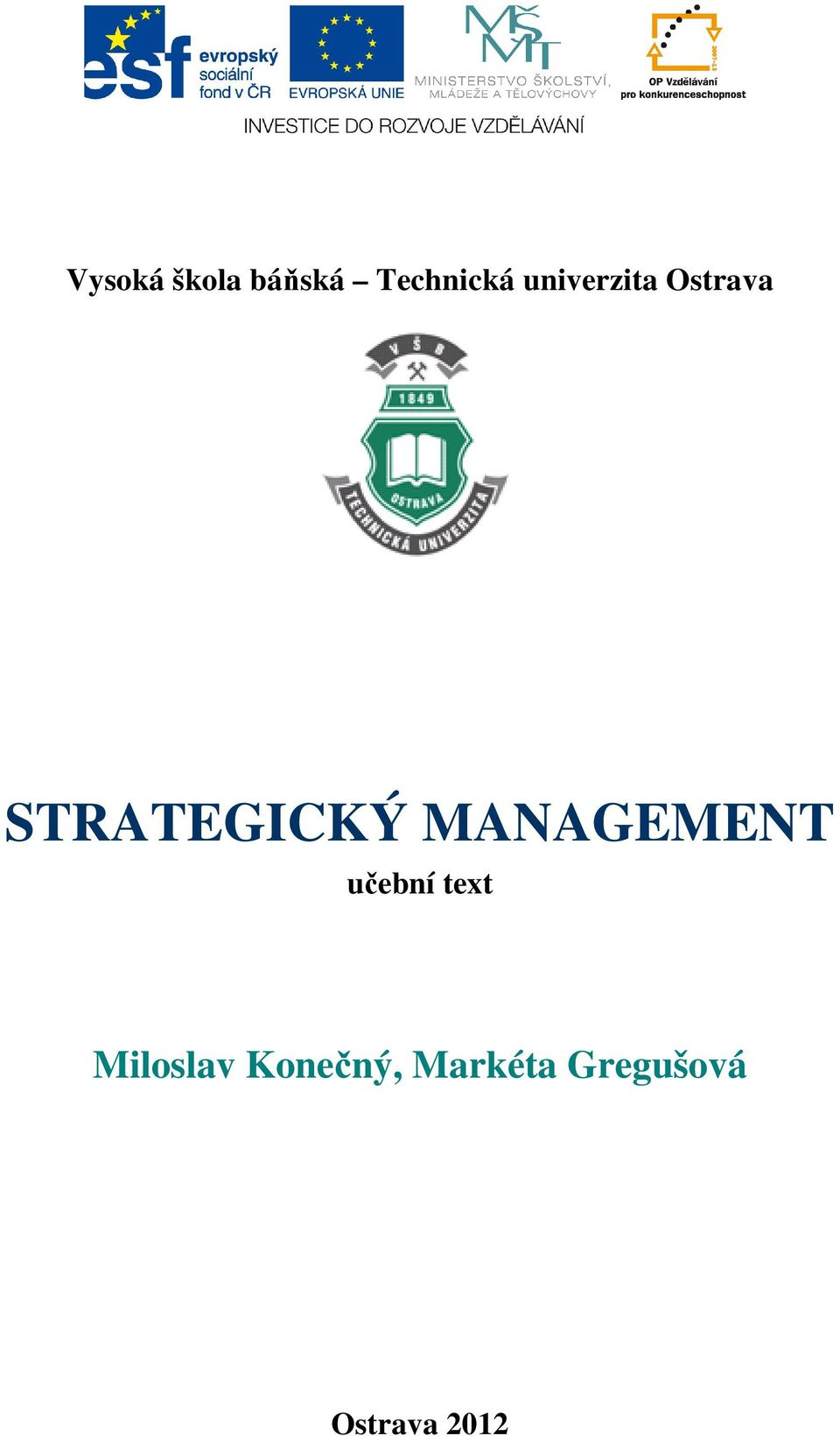 MANAGEMENT učební text Miloslav