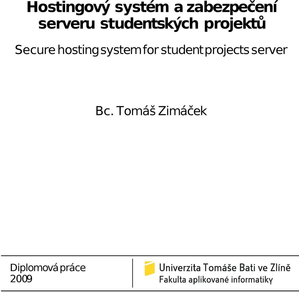 hosting system for student projects