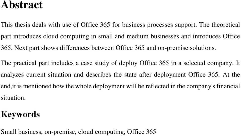 Next part shows differences between Office 365 and on-premise solutions.