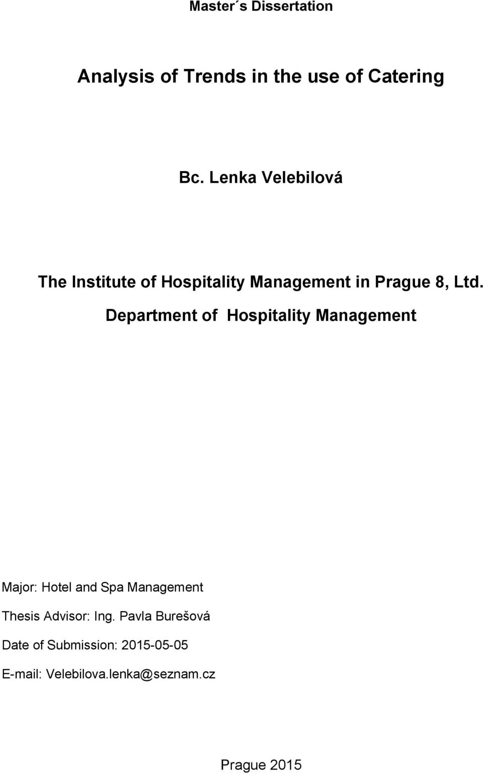 Department of Hospitality Management Major: Hotel and Spa Management Thesis
