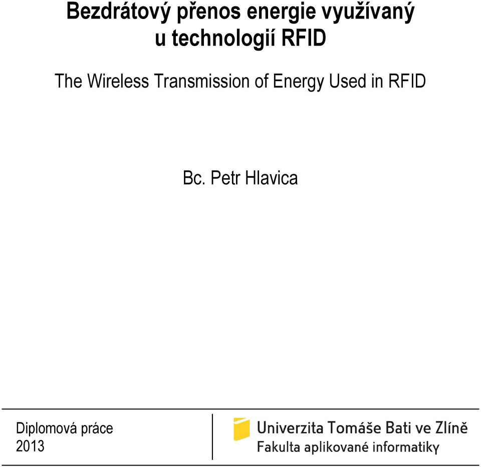 Transmission of Energy Used in RFID