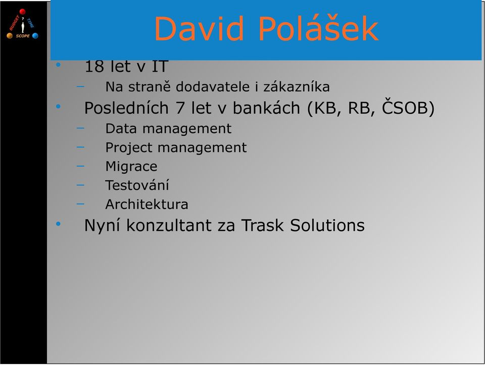 zákazníka Data management Project management