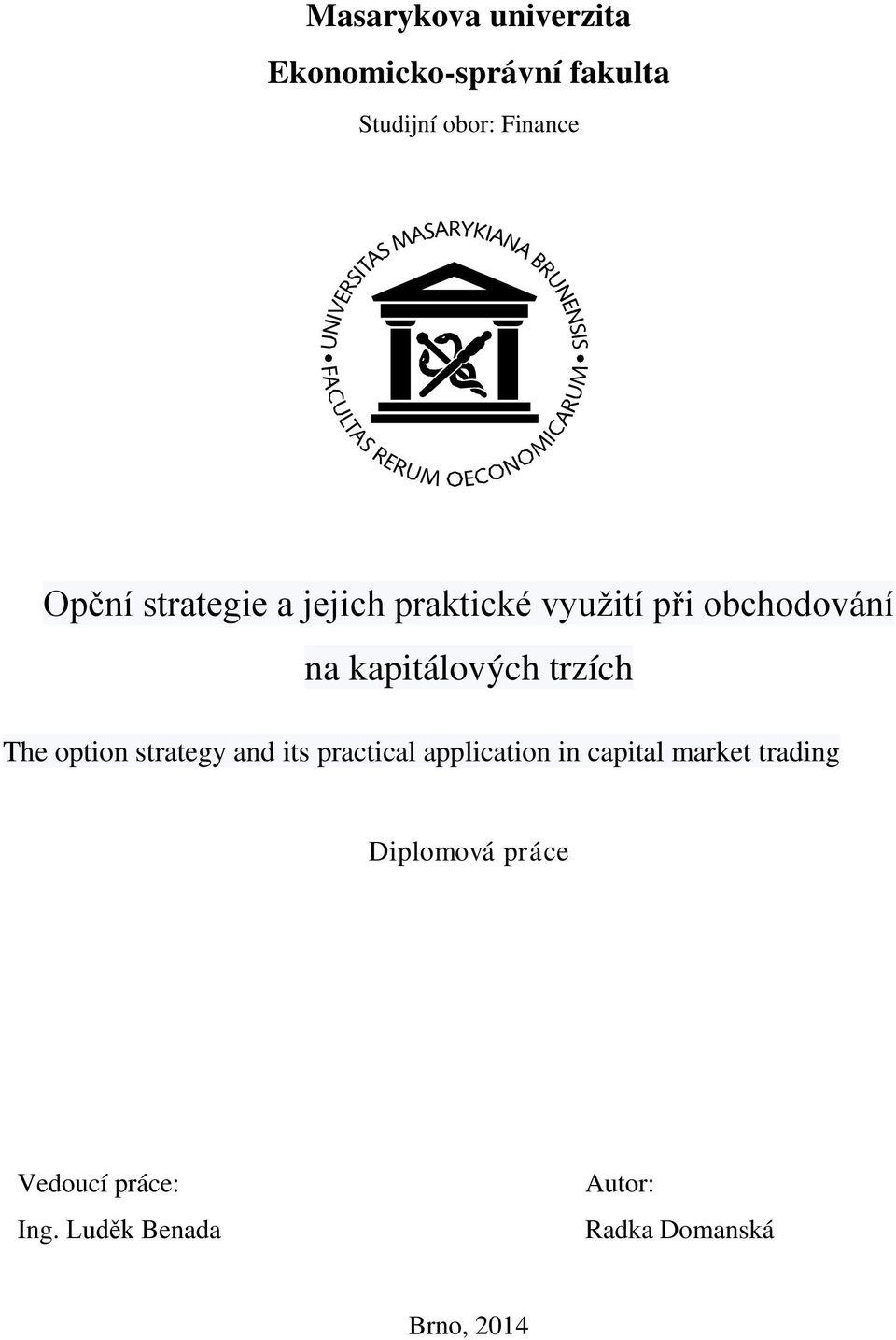 The option strategy and its practical application in capital market trading