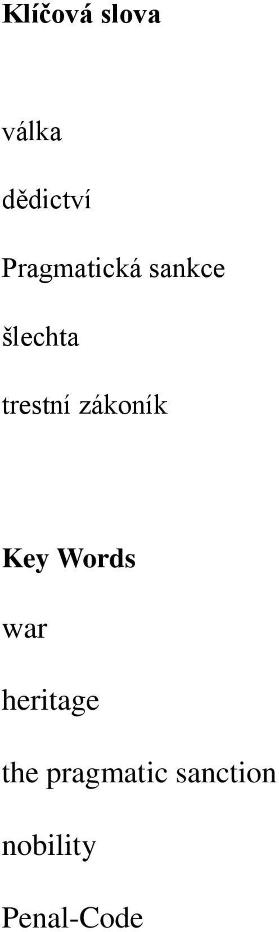 zákoník Key Words war heritage the
