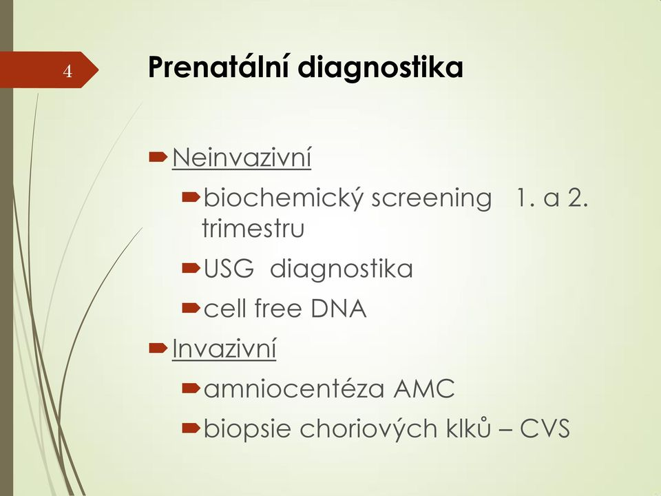 trimestru USG diagnostika cell free DNA