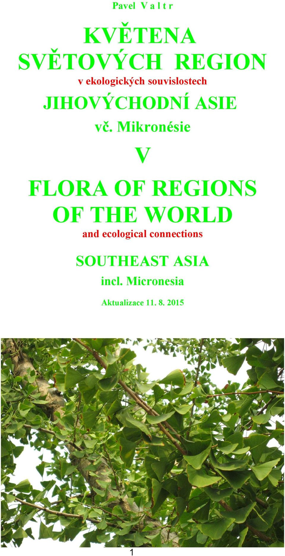 Mikronésie V FLORA OF REGIONS OF THE WORLD and