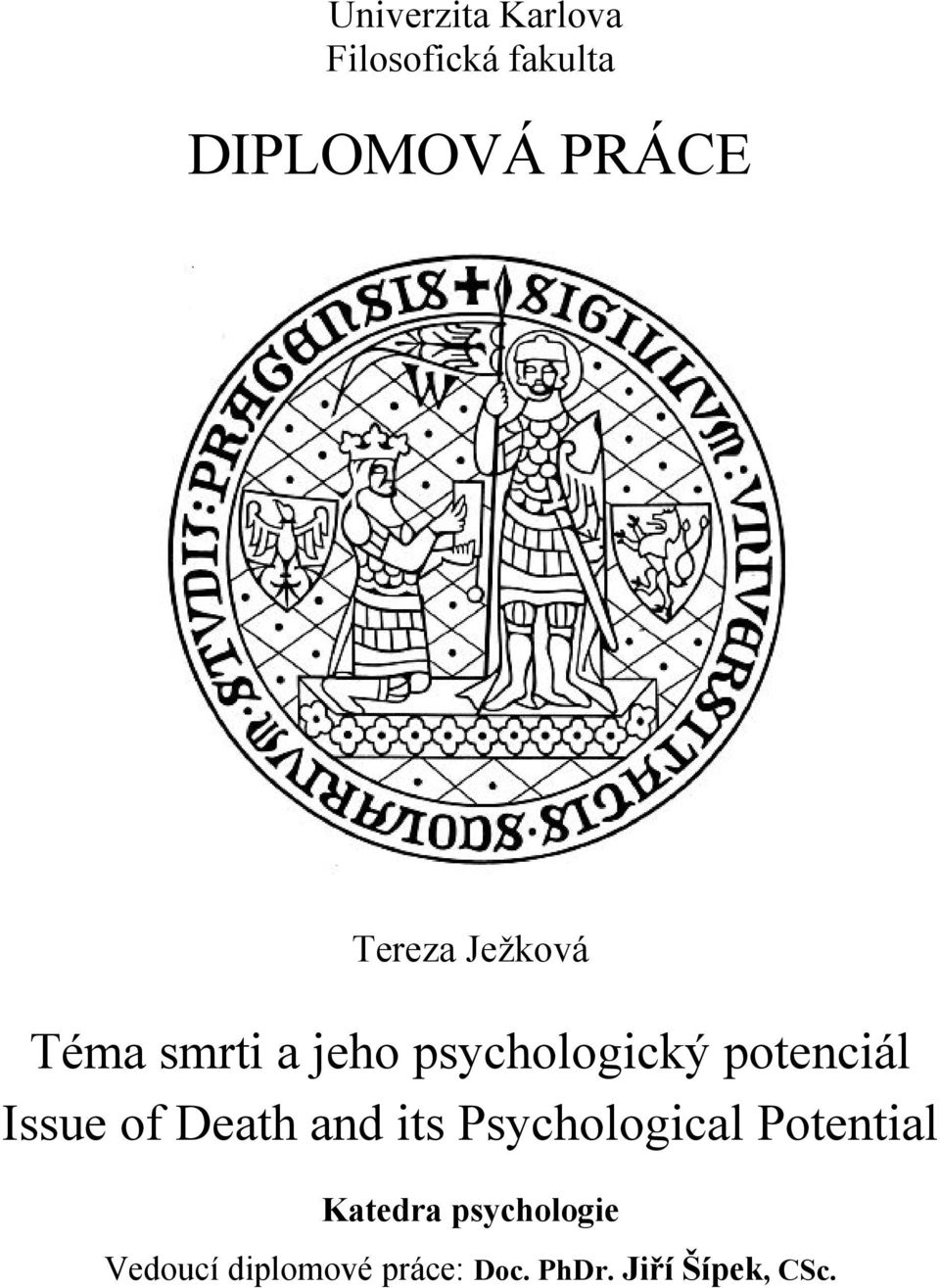 Issue of Death and its Psychological Potential Katedra