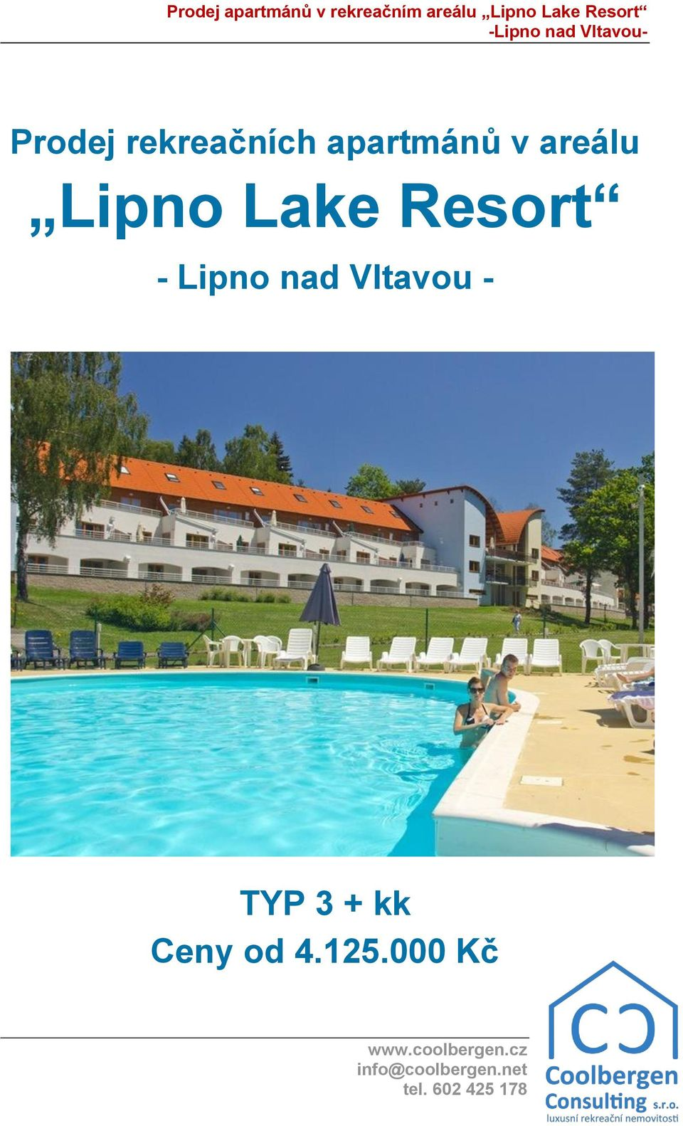 Lake Resort - Lipno nad