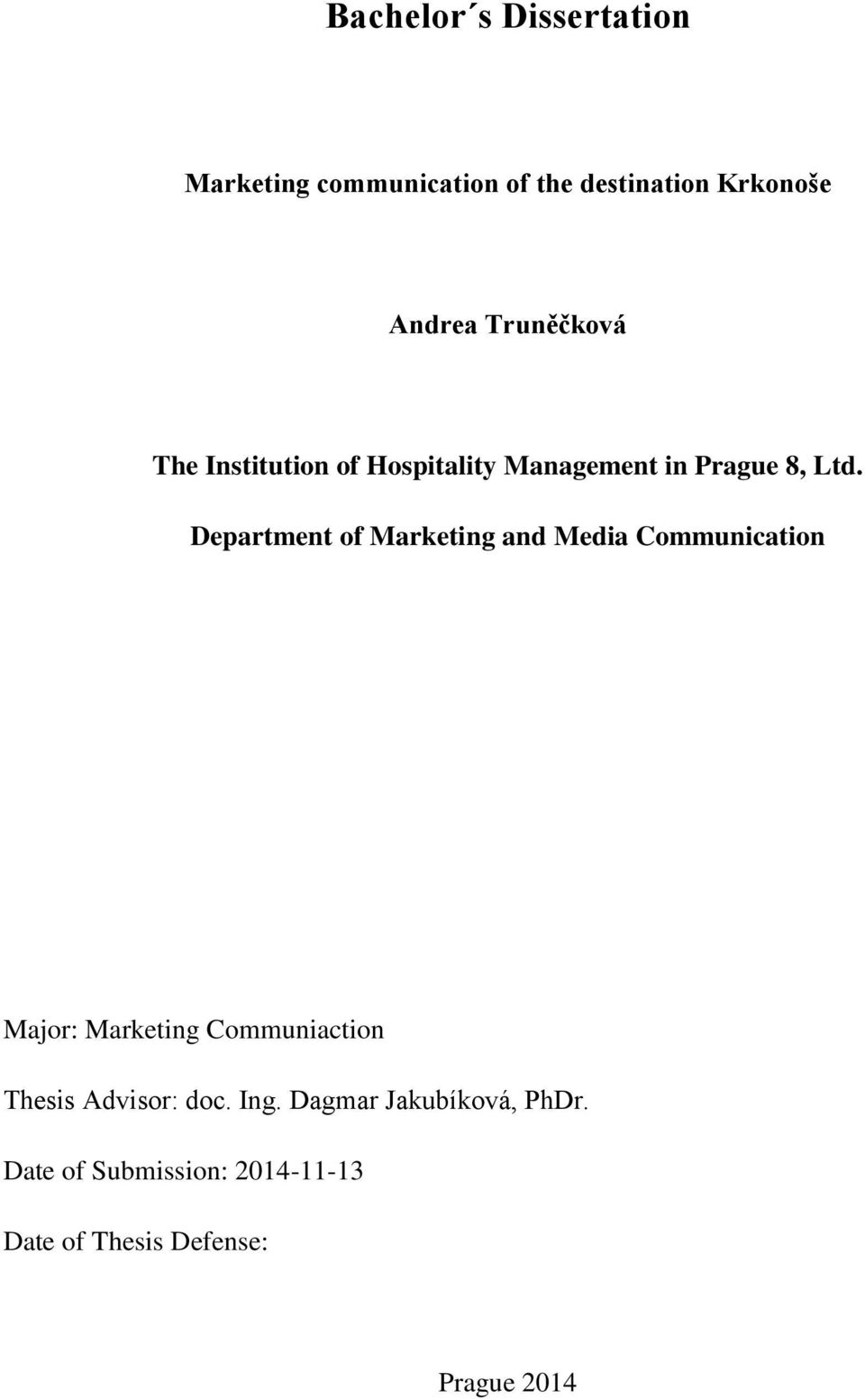 Department of Marketing and Media Communication Major: Marketing Communiaction Thesis