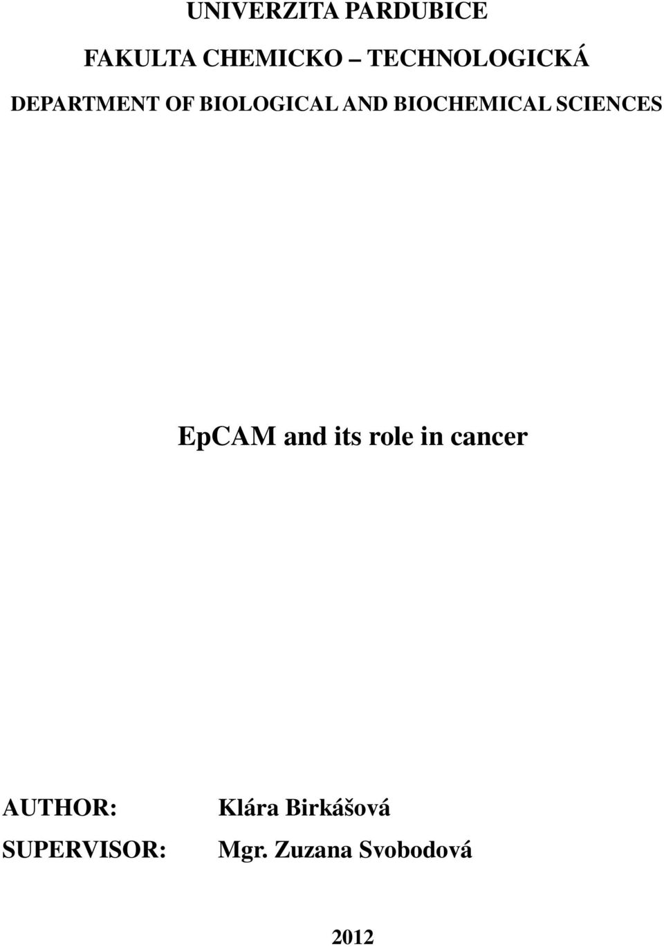 BIOCHEMICAL SCIENCES EpCAM and its role in