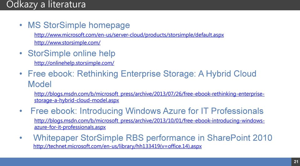 com/b/microsoft_press/archive/2013/07/26/free-ebook-rethinking-enterprisestorage-a-hybrid-cloud-model.aspx http://blogs.msdn.