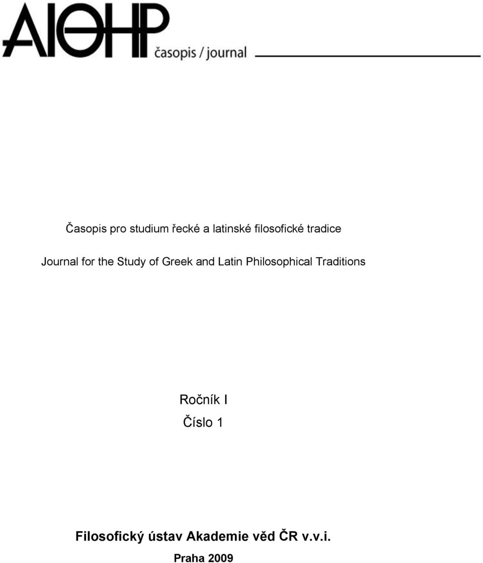 Greek and Latin Philosophical Traditions Ročník