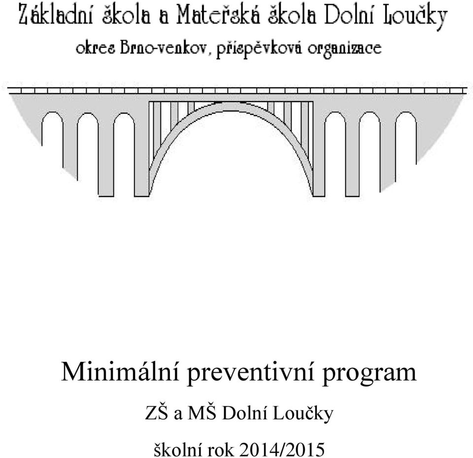 program ZŠ a MŠ