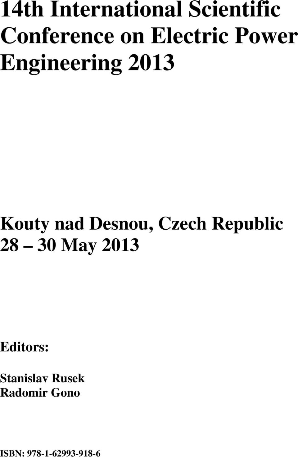 Desnou, Czech Republic 28 30 May 2013 Editors: